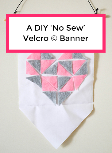 A DIY Velcro No Sew Banner Craft