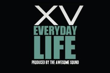 XV-Everyday-Life-feat