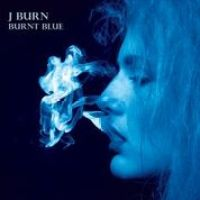 "Americana Artist J Burn releases ""Burnt Blue"""