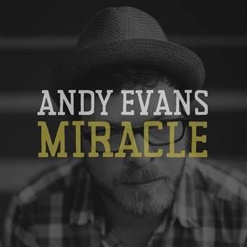 """Andy Evans welcomes the New Year with a new EP called """"Miracle"""""""