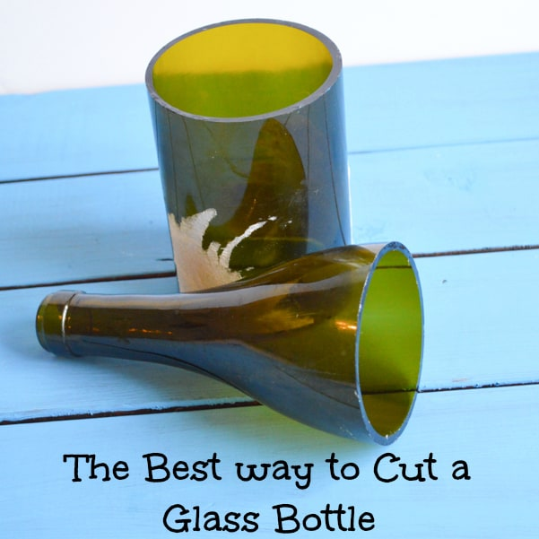 how to cut glass bottles the best way