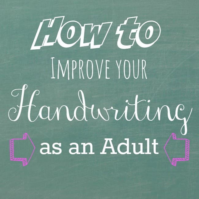 How to Improve your Handwriting as an Adult