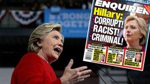 hillary clinton racist criminal scandals national enquirer