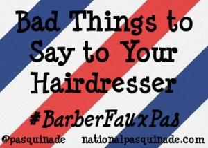 #BarberFauxPas