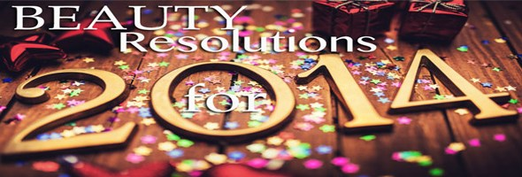 Beauty Resolutions For 2014