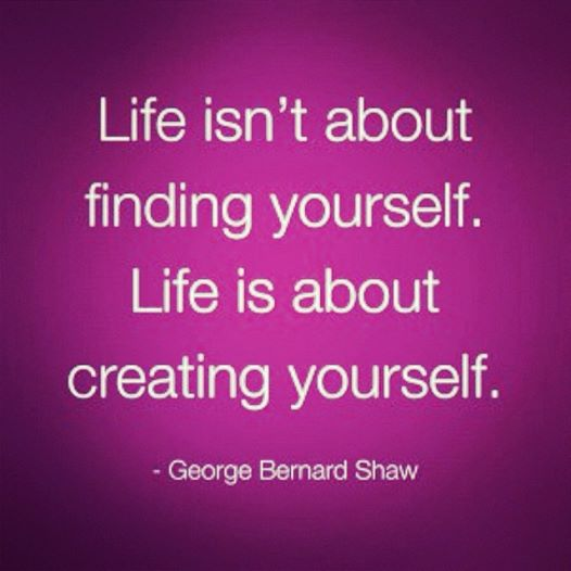 Day 7 Quote Life Creating Yourself Pic