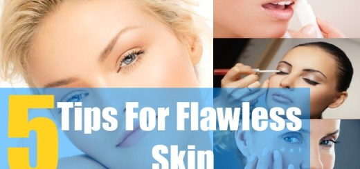 5 Tips For Flawless Skin