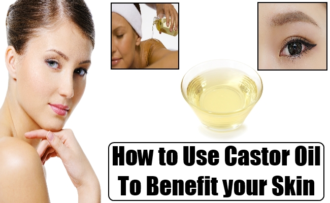 Use Castor Oil to Benefit your Skin