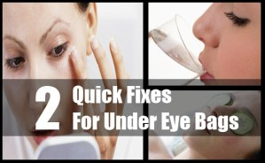 Quick Fixes For Under Eye Bags