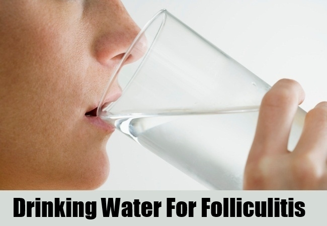 Drinking Water For Folliculitis