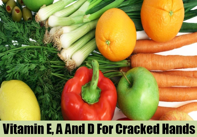 Vitamin E, A And D For Cracked Hands