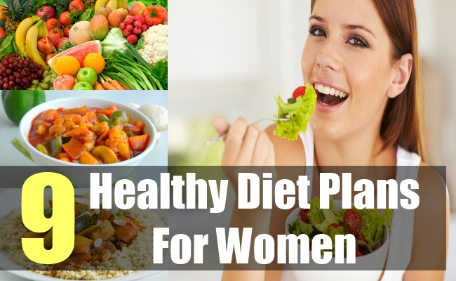 9 healthy diet plans for women tips on healthy diet for for Healthy home plans