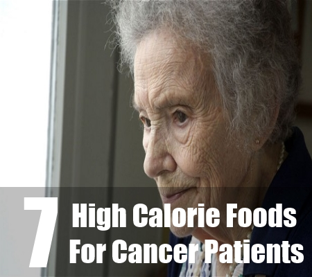 High Cal Foods For Cancer Patients