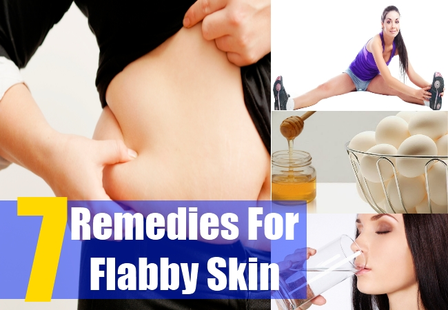 7 Remedies For Flabby Skin