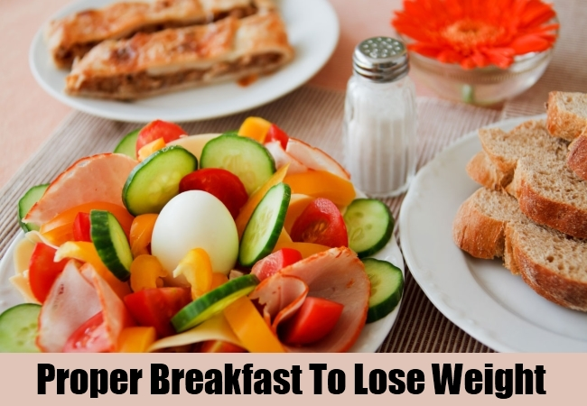 Proper Breakfast To Lose Weight