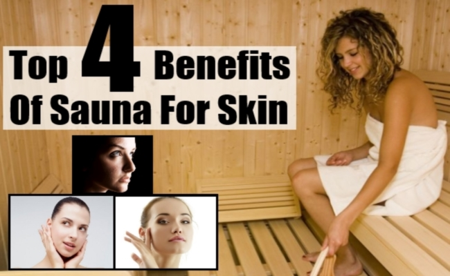 Top 4 Benefits Of Sauna For Skin - How Does Sauna Benefit Skin