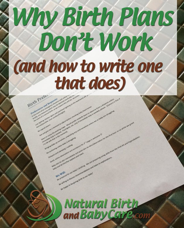 Why Birth Plans Don\u0027t Work (and How to Write One that Does