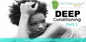Deep Conditioning 300x149 Deep Conditioning Natural Hair
