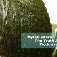 "Mythbuster: The Truth About ""Texturizers"""