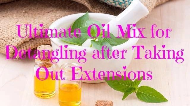 Ultimate-Oil-Mix-for-Detangling-after-Taking-Out-Extensions