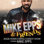 A&T SGA and SUAB presents Mike Epps and friends during the Aggie Homecoming Comedy Show on Tuesday October 29 at 8pm in Corbett Sports Center.  Tickets are available at the A&T Ticket Office. — at North Carolina A&T State University.