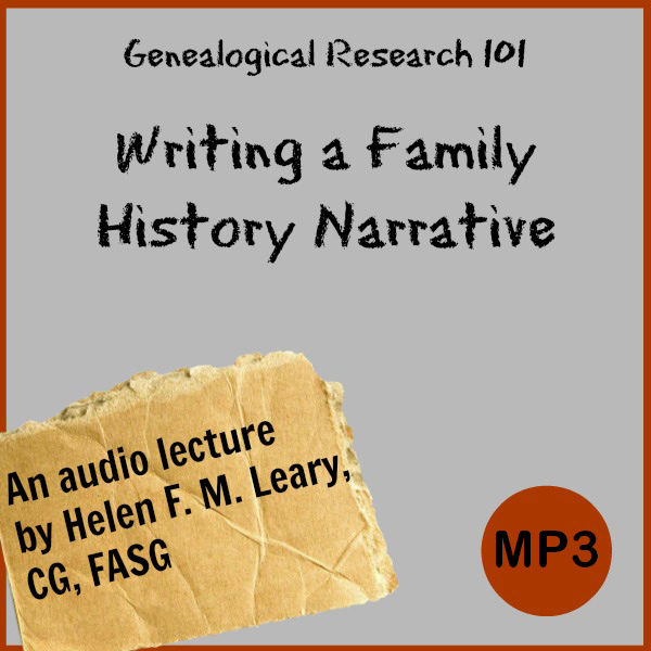 Genealogy Research 101 Writing a Family History Narrative - North
