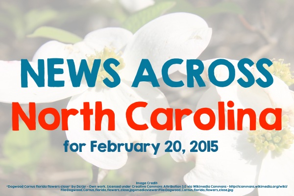 News Across North Carolina for February 20, 2015