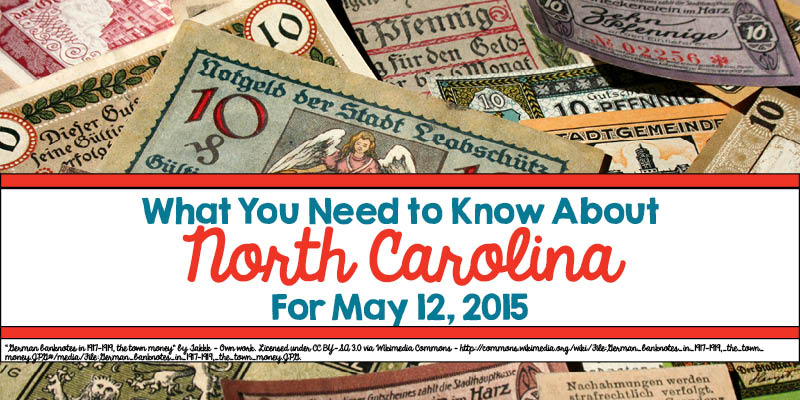 What You Need to Know About North Carolina for May 12, 2015