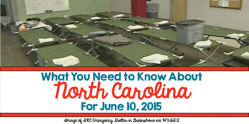 What You Need to Know About North Carolina for June 10, 2015