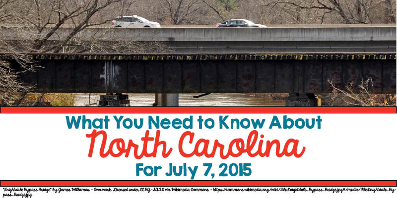What You Need to Know About North Carolina for July 7, 2015