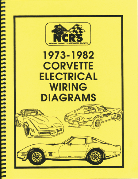 Corvette 1973-82 Electrical Wiring Diagrams - $1995  National