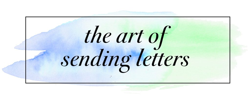 The Art of Sending Letters (and a Printable Stationery Pack)