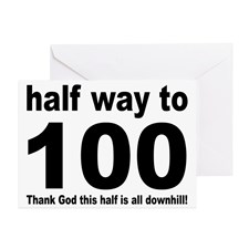 half_way_to_100_greeting_card