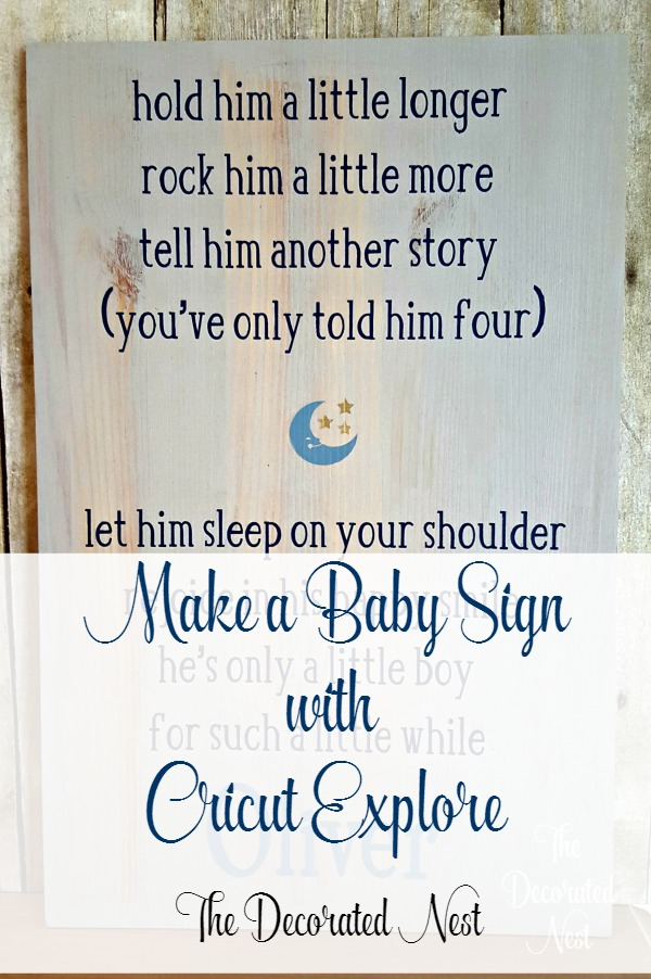 Make A Baby Sign Stencil with Cricut Explore! - THE NESTED DESIGN