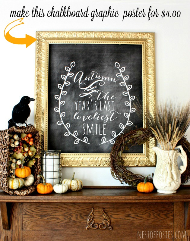 Fall Harvest Chalkboard Mantel.  Find out how to make a poster size chalkboard graphic for 4 dollars via Nest of Posies