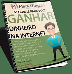 6 Formas Para Você Ganhar Dinheiro Na Internet Trabalhando!