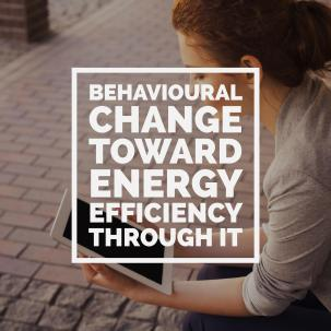 Behavioural change toward energy efficiency through ICT