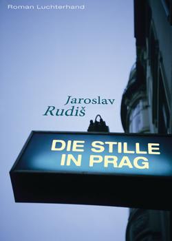 Die Stille in Prag von Jaroslav Rudi