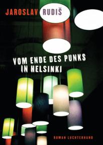 Vom Ende des Punks in Helsinki von Jaroslav Rudi