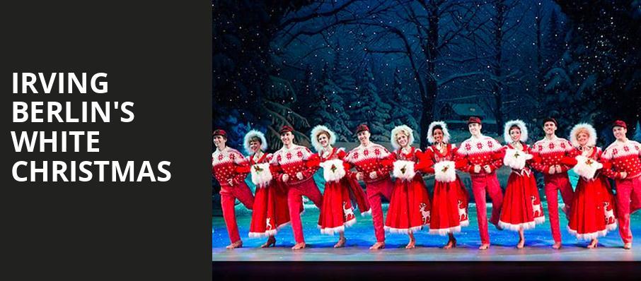 Irving Berlin\u0027s White Christmas - Saenger Theatre, New Orleans, LA