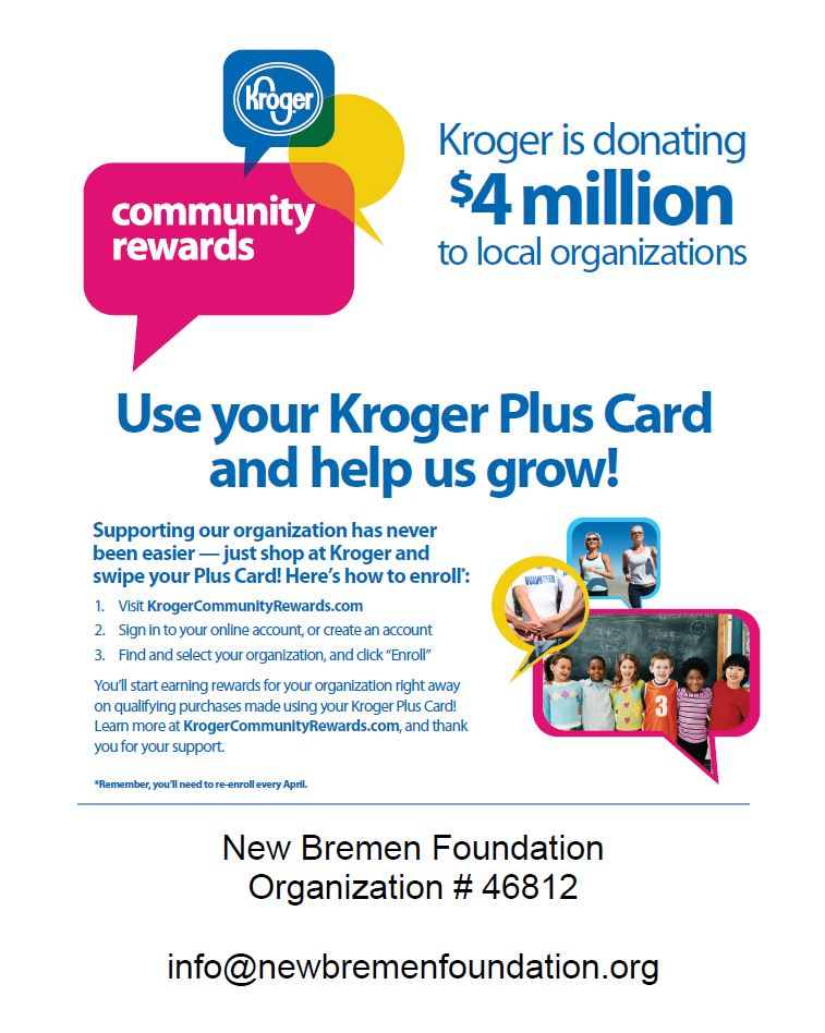Enroll your Kroger Plus Card today to start earning rewards for the New Bremen Foundation!