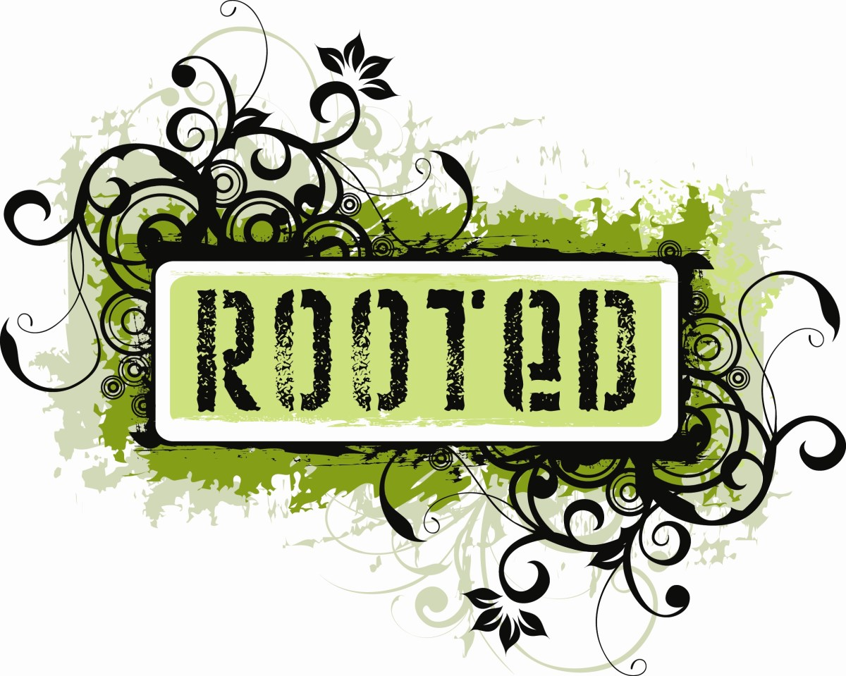 Rooted. (Five Minute Friday)