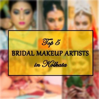 Best Bridal Makeup Artists in Kolkata, Price, Contact Details