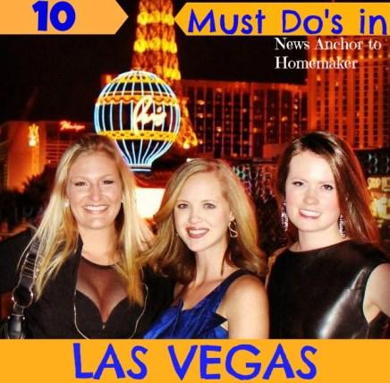 10 Things you must do in Las Vegas