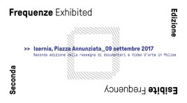 """Isernia: """"Frequenze esibite"""". Seconda edizione della rassegna di documentari e video d'arte riguardanti il Molise."""