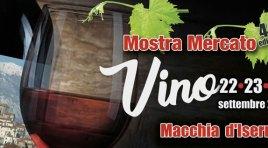 Macchia d'Isernia: nel fine settimana la mostra mercato del Vino. Appuntamento giunto alla sua 44esima edizione.
