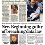 GUILTY - A disclosure from a whistleblower and a subsequent investigation by the Irish Mail on Sunday results in New Beginning being found guilty of data breach on foot of a complaint from a client whose intimate financial details were sold.