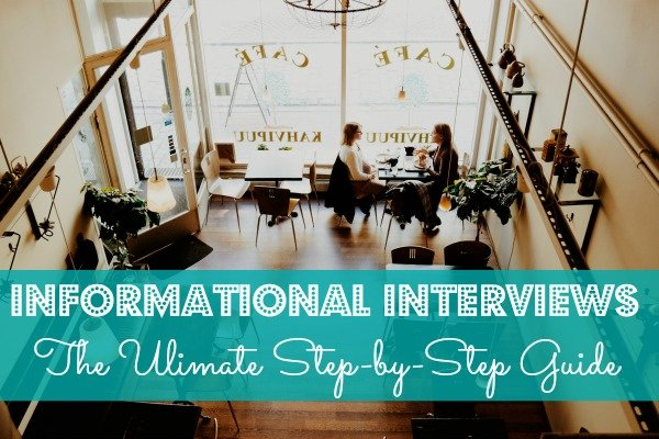 Informational Interviews The Ultimate Step-by-Step Guide NG
