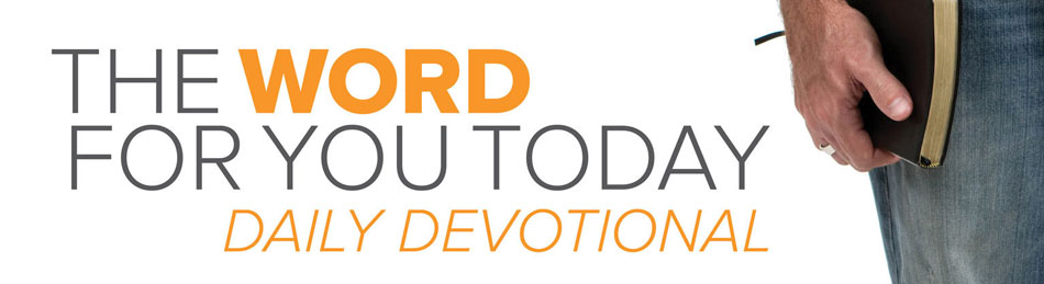 The Word for you Today