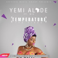 [NEW MUSIC VIDEO] Yemi Alade – Temperature ft. Dil (VIDEO+DOWNLOAD)